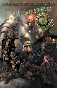 STEAM ENGINES OF OZ COMPLETE COLLECTION HC VOL 01