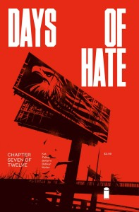 DAYS OF HATE #7 (OF 12)