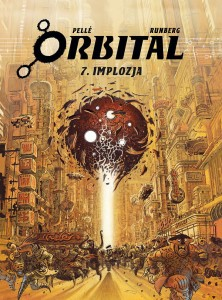 "ORBITAL 7: ""IMPLOZJA"""