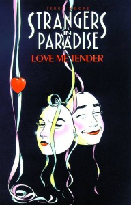 STRANGERS IN PARADISE TP VOL 04 LOVE ME TENDER