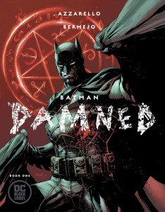 BATMAN DAMNED #1 (OF 3) VAR ED
