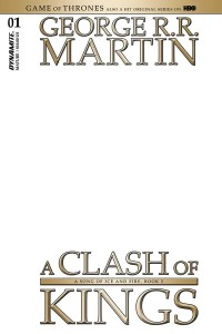 GAME OF THRONES CLASH OF KINGS #1 CVR K BLANK AUTHENTIX
