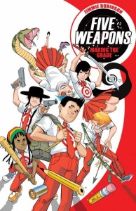 FIVE WEAPONS TP VOL 01 MAKING THE GRADE