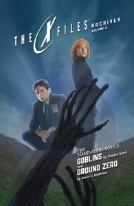 X-FILES ARCHIVES TP VOL 03 GOBLINS & GROUND ZERO (PROSE)