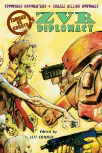 ZOMBIES VS ROBOTS DIPLOMACY PROSE SC