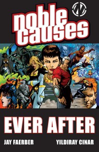 NOBLE CAUSES TP VOL 10 EVER AFTER