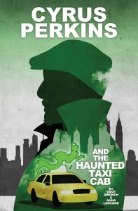 CYRUS PERKINS AND THE HAUNTED TAXI CAB TP