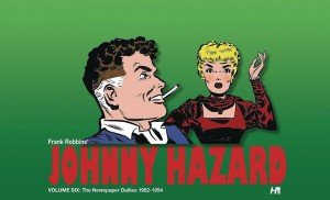 JOHNNY HAZARD DAILIES HC VOL 06 1952 - 1954