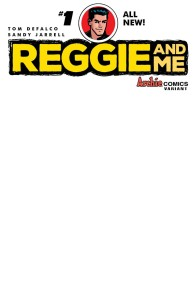 REGGIE AND ME #1 CVR J VAR BLANK SKETCH