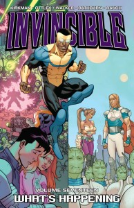 INVINCIBLE TP VOL 17 WHAT'S HAPPENING