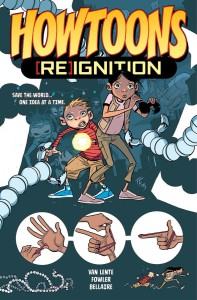 HOWTOONS REIGNITION TP VOL 01