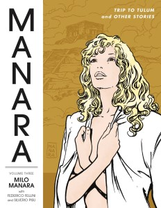 MANARA LIBRARY TP VOL 03 TRIP TO TULUM AND OTHER STORIES