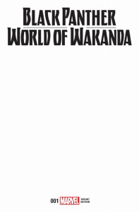 BLACK PANTHER WORLD OF WAKANDA #1 BLANK VAR