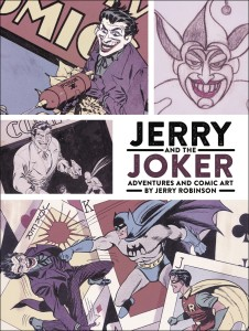 JERRY & JOKER ADVENTURES & COMIC ART HC
