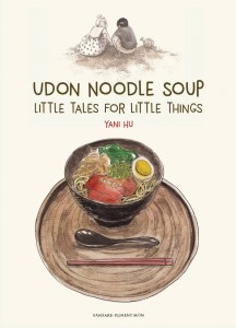 UDON NOODLE SOUP LITTLE TALES FOR LITTLE THINGS GN