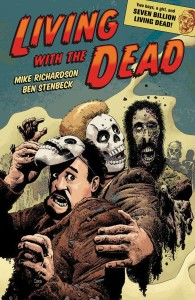 LIVING WITH THE DEAD A ZOMBIE BROMANCE TP