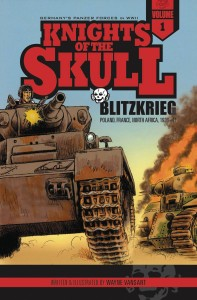 KNIGHTS OF THE SKULL GN VOL 01 BLITZKRIEG POLAND FRANCE NORTH AFRICA 1939 - 41