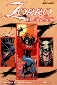 ZORRO RIDES AGAIN TP VOL 02 WRATH OF LADY ZORRO