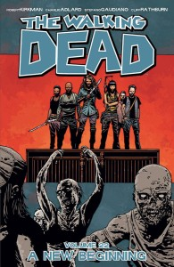 WALKING DEAD TP VOL 22 A NEW BEGINNING