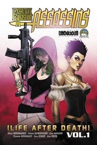 EXECUTIVE ASSISTANT ASSASSINS TP VOL 01 LIFE AFTER DEATH