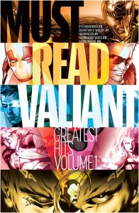 MUST READ VALIANT GREATEST HITS #1