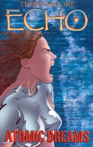 TERRY MOORE'S ECHO TP VOL 02 ATOMIC DREAMS
