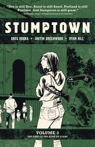 STUMPTOWN TP VOL 03 CASE OF KING OF CLUBS