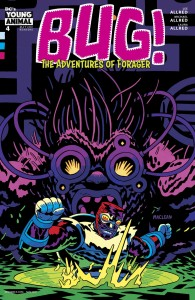 BUG THE ADVENTURES OF FORAGER #4 (OF 6) VAR ED