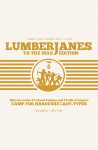LUMBERJANES TO MAX ED HC VOL 05