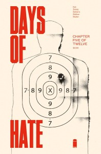 DAYS OF HATE #5 (OF 12)