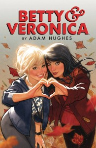 BETTY & VERONICA BY ADAM HUGHES TP VOL 01