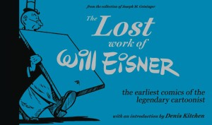 LOST WORK OF WILL EISNER GN