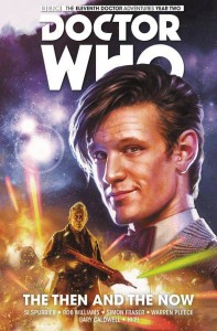 DOCTOR WHO 11TH TP VOL 04 THE THEN AND THE NOW