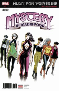 HUNT FOR WOLVERINE MYSTERY MADRIPOOR #1 (OF 4) 2ND PTG SILAS VAR