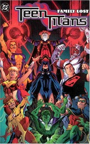 TEEN TITANS TP VOL 02 FAMILY LOST