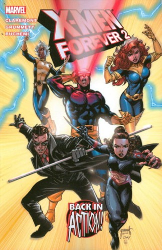 X-MEN FOREVER 2 TP VOL 01 BACK IN ACTION