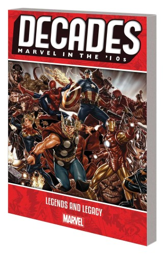 DECADES MARVEL 10S TP LEGENDS AND LEGACY