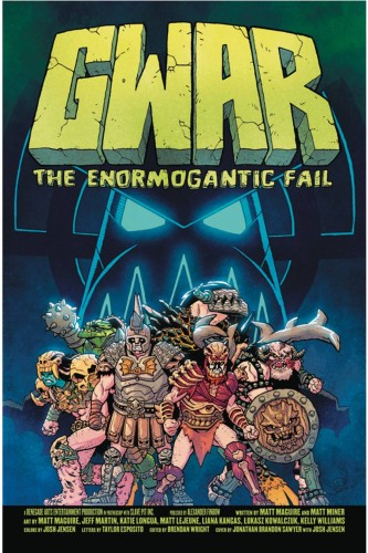 GWAR ENORMOGANTIC FAIL GN