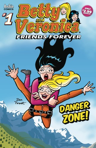BETTY & VERONICA FRIENDS FOREVER DANGER ZONE #1