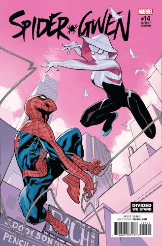 SPIDER-GWEN #14 DODSON DIVIDED WE STAND VAR