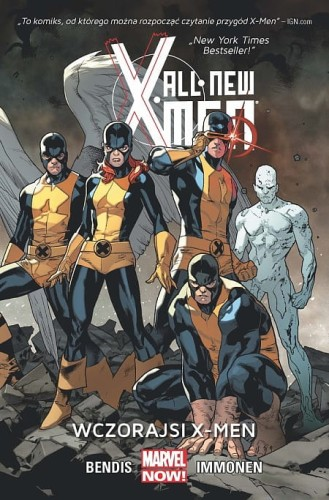 All New X-Men Tom 1 Wczorajsi X-Men