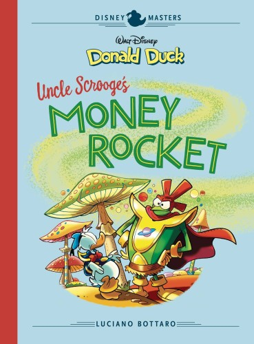 DISNEY MASTERS HC VOL 02 BOTTARO DONALD DUCK MONEY ROCKET