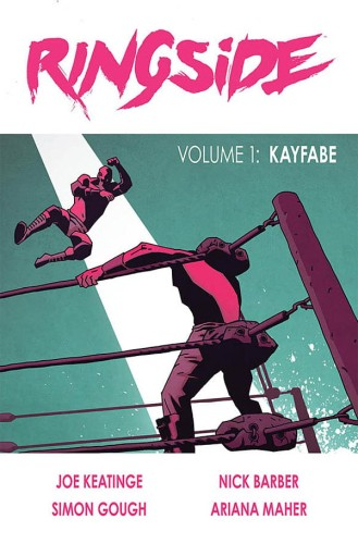 RINGSIDE TP VOL 01 KAYFABE