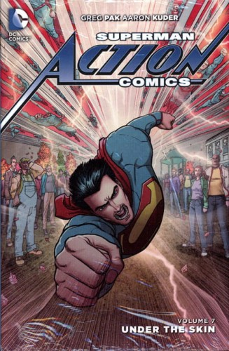 SUPERMAN ACTION COMICS HC VOL 07 UNDER THE SKIN