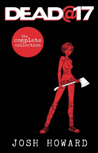 DEAD AT 17 THE COMPLETE COLLECTION TP