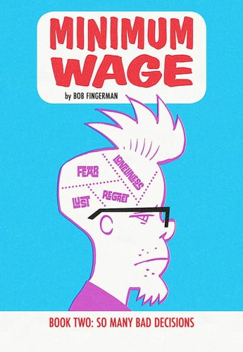 MINIMUM WAGE TP VOL 02 SO MANY BAD DECISIONS
